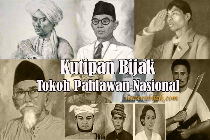 Kutipan Bijak Tokoh Pahlawan Nasional