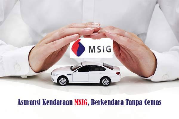 Tips Memilih Asuransi Kendaraan ala MSIG Insurance