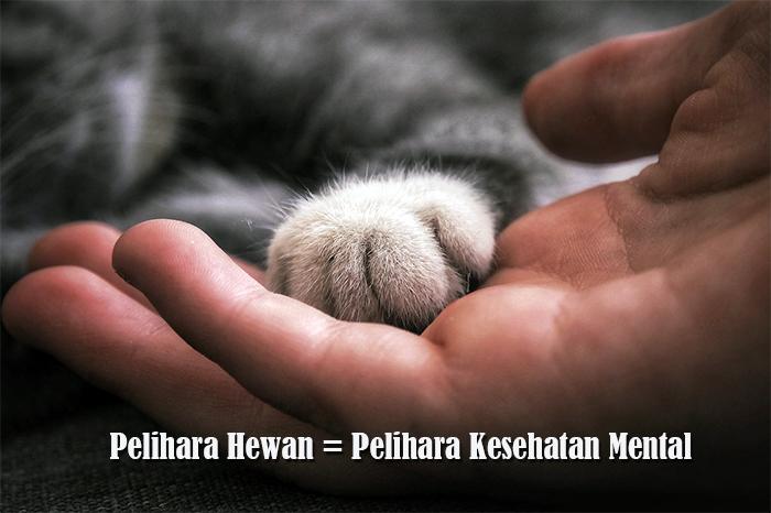 Pelihara Hewan, Pelihara Kesehatan Mental