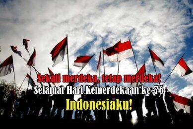 Selamat Hari Kemerdekaan ke-76